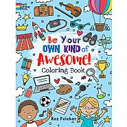 Be Your Own Kind of Awesome! Coloring Book